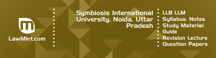 Symbiosis International University LLB LLM Syllabus Revision Notes Study Material Guide Question Papers 1