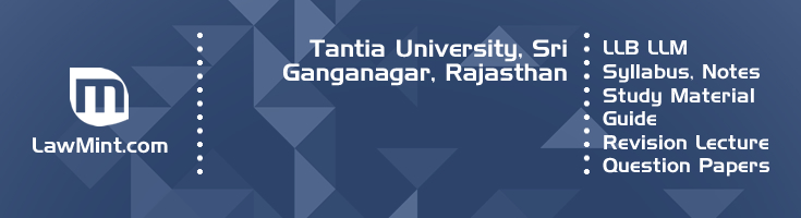 Tantia University LLB LLM Syllabus Revision Notes Study Material Guide Question Papers 1