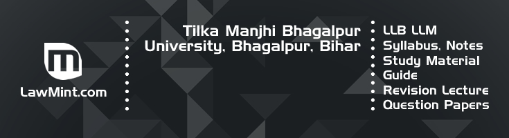 Tilka Manjhi Bhagalpur University LLB LLM Syllabus Revision Notes Study Material Guide Question Papers 1