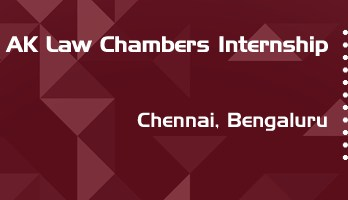 ak law chambers internship application eligibility experience chennai bengaluru