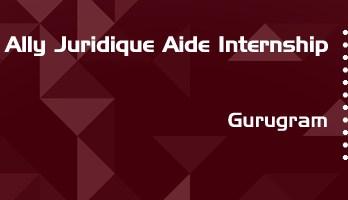ally juridique aide internship application eligibility experience gurugram