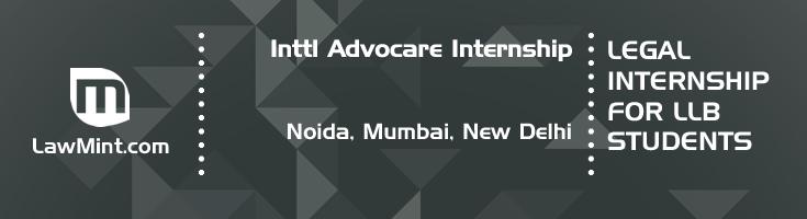 inttl advocare internship application eligibility experience noida mumbai new delhi