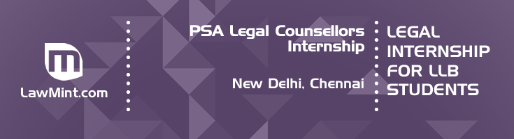 psa legal counsellors internship application eligibility experience new delhi chennai