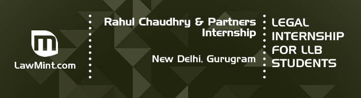 rahul chaudhry and partners internship application eligibility experience new delhi gurugram