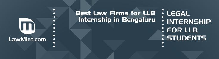 Best Law Firms for LLB Internship in Bengaluru Law Student Internships