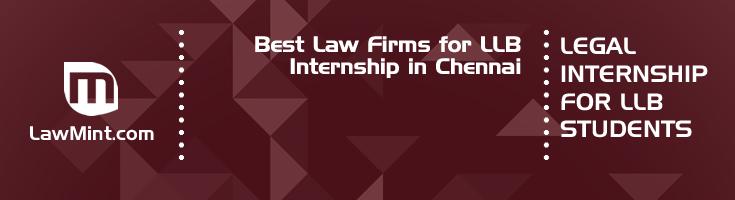 Best Law Firms for LLB Internship in Chennai Law Student Internships