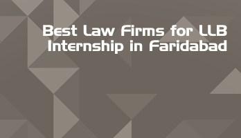 Best Law Firms for LLB Internship in Faridabad Law Student Internships