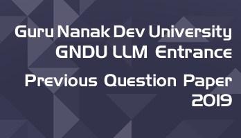 Guru Nanak Dev GNDU LLM Entrance 2019 Previous Question Paper Mock Test Sample Paper