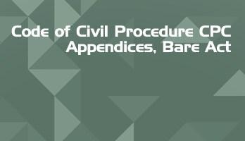 Code of Civil Procedure CPC Appendices Bare Act