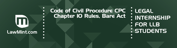 Code of Civil Procedure CPC Chapter 10 Rules Bare Act