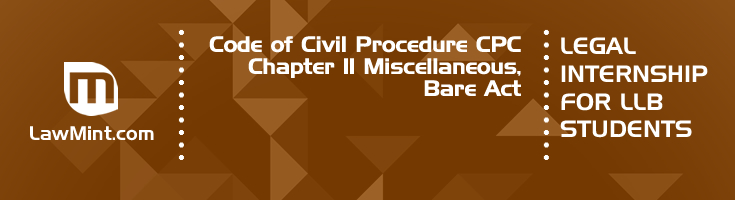 Code of Civil Procedure CPC Chapter 11 Miscellaneous Bare Act