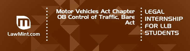 Motor Vehicles Act Chapter 08 Control of Traffic Bare Act