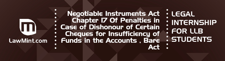 NIA 17 Of Penalties in Case of Dishonour of Certain Cheques for Insufficiency of Funds in the Accounts