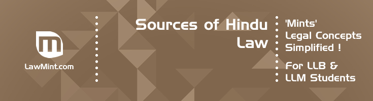 Sources of Hindu Law Personal Law LawMint For LLB and LLM students