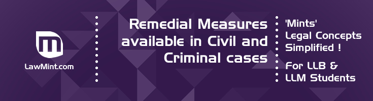 Remedial Measures available in Civil and Criminal cases LawMint For LLB and LLM students