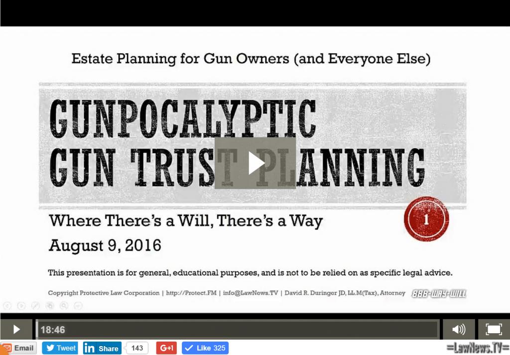 Gunpocalyptic Gun Trust Planning