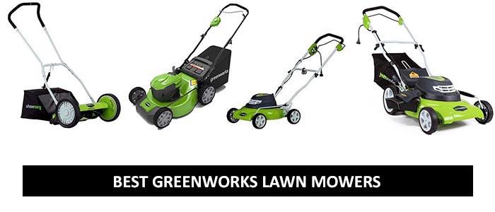 Best Greenworks Lawn Mowers 2017
