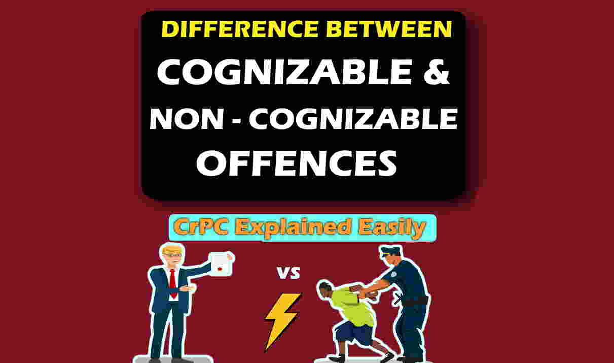 cognizable offence and non cognizable offence difference