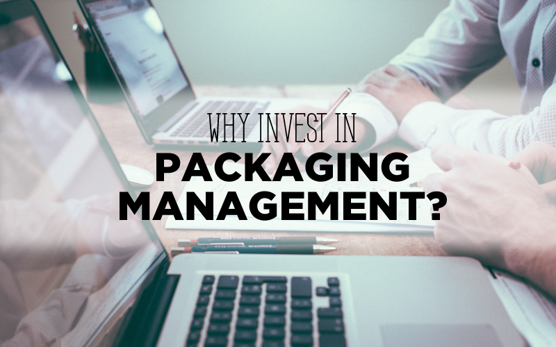 Why invest in packaging management?