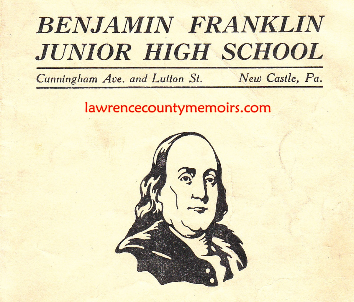 Lawrence County Memoirs Ben Franklin Junior High School