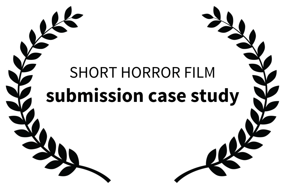 Film Submisson Strategy Case Study