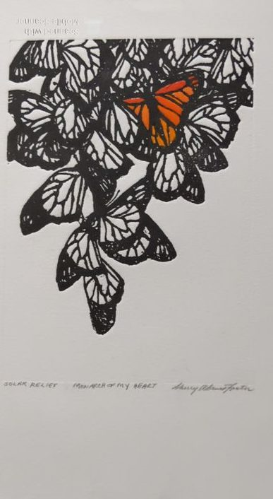 "Sherry Adams Foster, ""Monarch of my Heart"", solar plate etching, 11x14, $110"