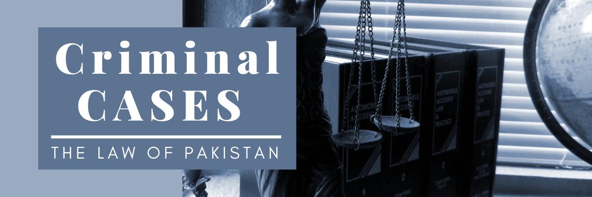 Criminal lawyer in Pakistan