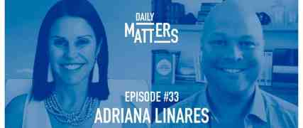 Adriana Guests on Daily Matters, a podcast from Clio