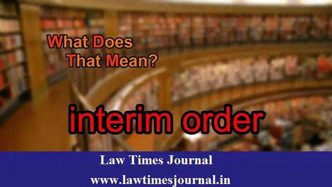 Interim Orders