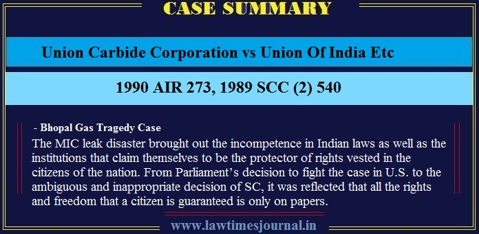 Union Carbide Corporation vs Union Of India Etc