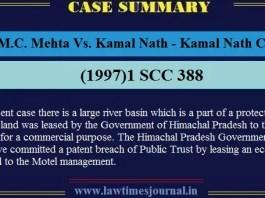 M.C. Mehta Vs. Kamal Nath - Kamal Nath Case