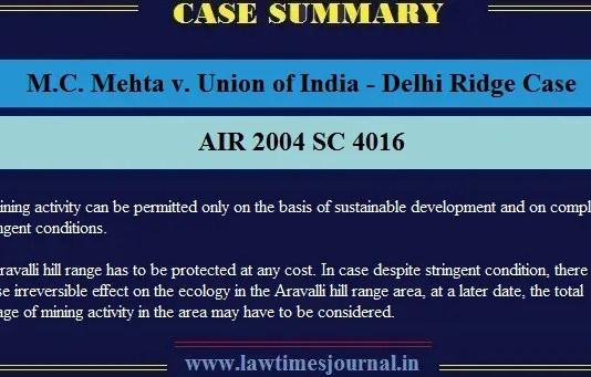 MC Mehta v. Union of India, (Delhi Ridge Case)