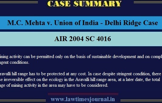 MC Mehta v. Union of India, (Delhi Ridge Case)