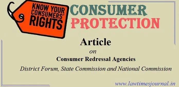 Consumer Redressal Agencies