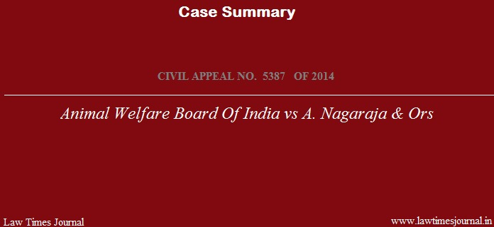 Animal welfare board of India case