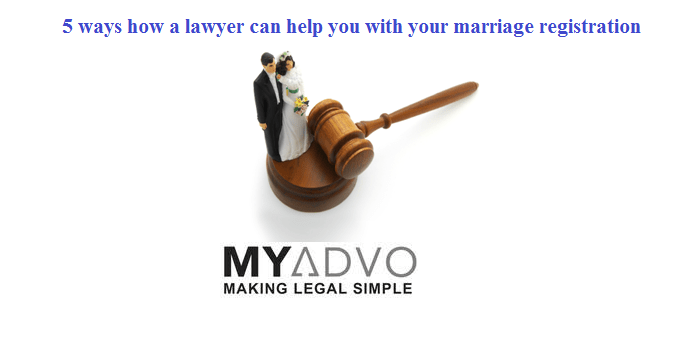5 ways how a lawyer can help you with your marriage registration