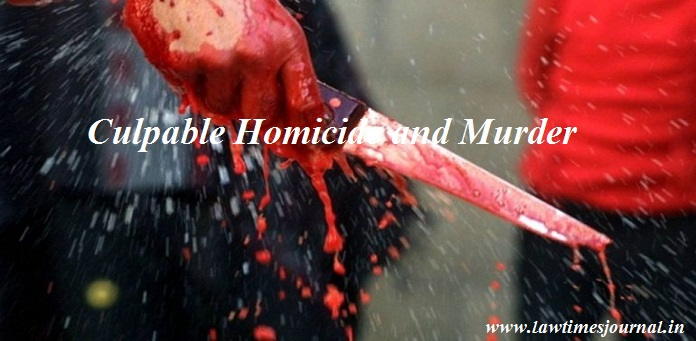 Culpable homicide & murder