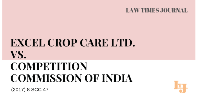 Excel Crop Care Ltd. vs. Competition Commission of India