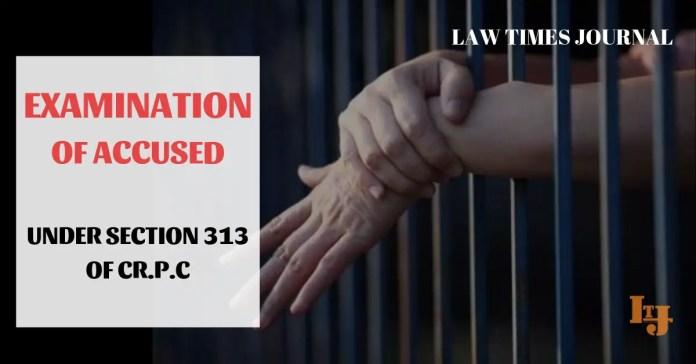 Examination of Accused