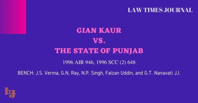 Gian Kaur vs. The State of Punjab