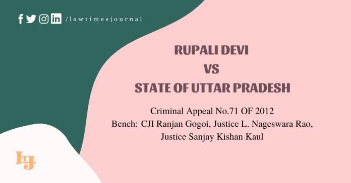 Rupali Devi vs. State of Uttar Pradesh