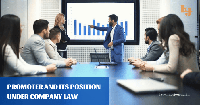 Promoter and its position under Company Law