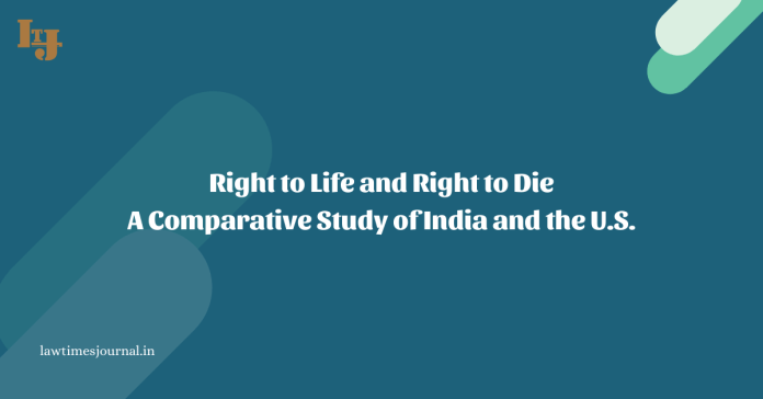 Right to Life and Right to Die