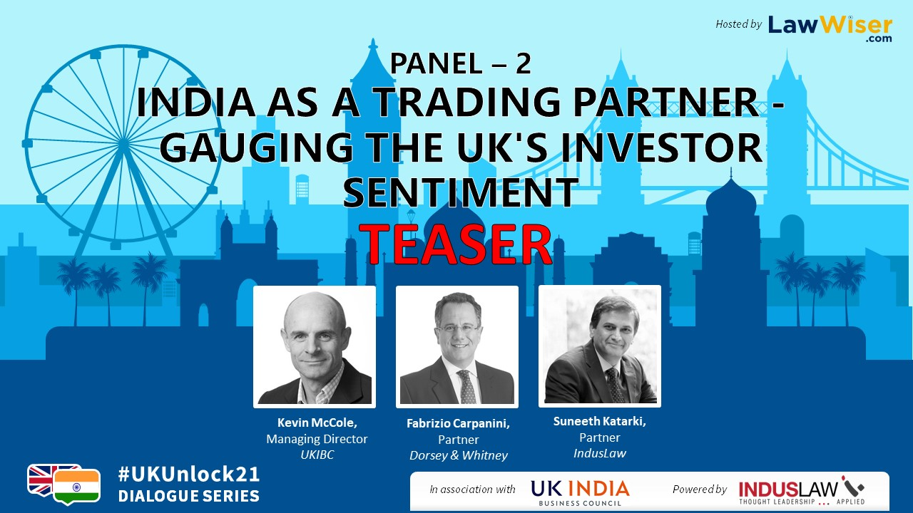 #UKUnlock21 | India As A Trading Partner - Gauging The UK's Investor Sentiment | Teaser