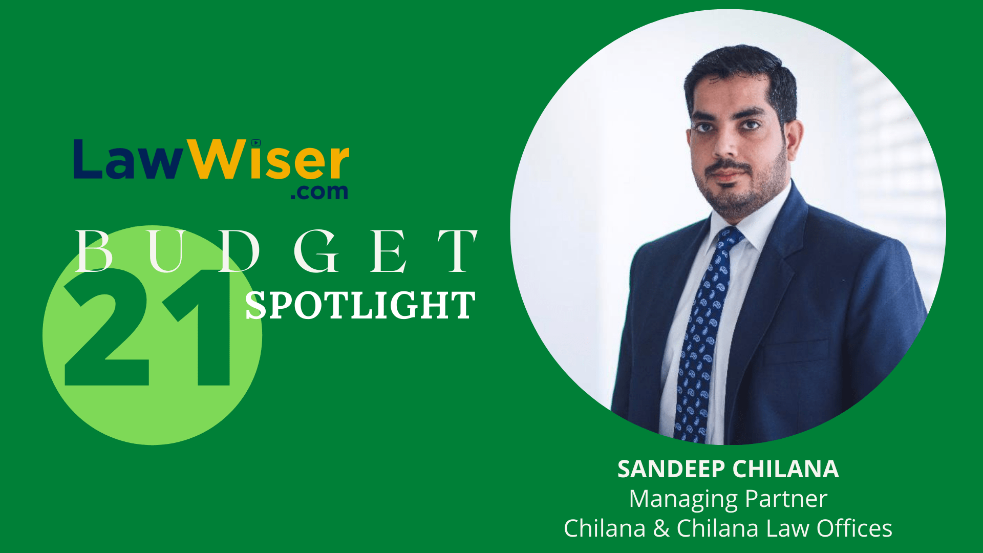 LawWiser | #Budget21 Spotlight | Sandeep Chilana | Custom Laws