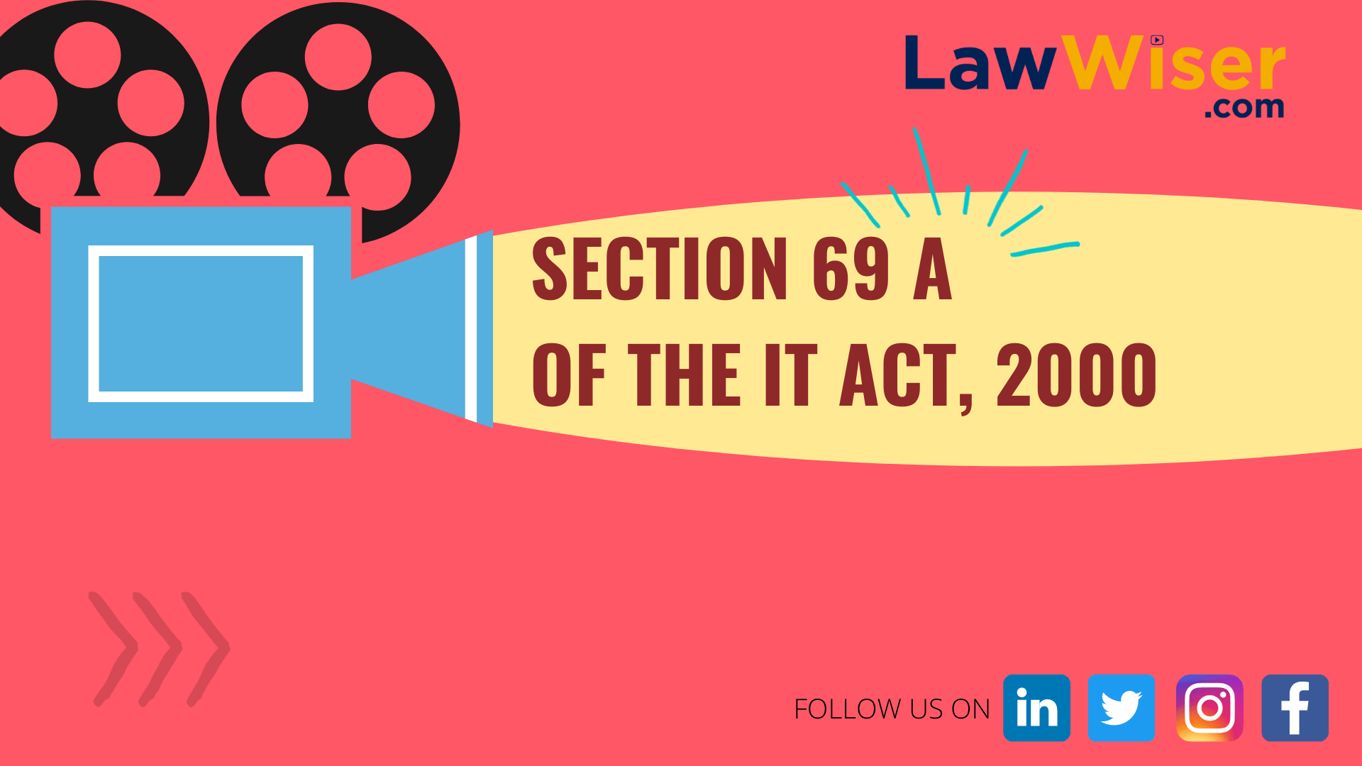 Section 69 A of the IT Act (Information Technology Act), 2000 | LawWiser | #QuickBytes