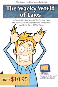 The Wacky World Of Laws - US and International Laws
