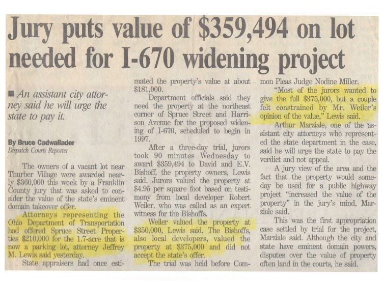 Newspaper Article Discussing Case. The Columbus Dispatch: Jury puts value of $359,494 on lot needed for I-670 widening project. By Bruce Cadwallader.