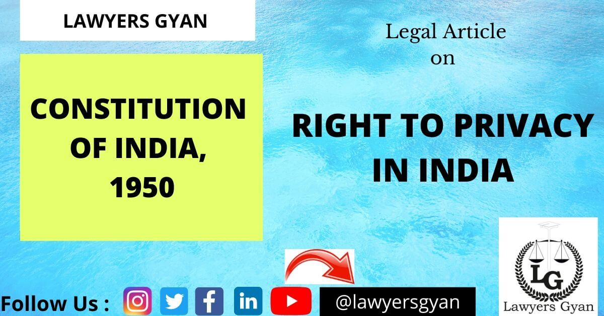 RIGHT TO PRIVACY IN INDIA