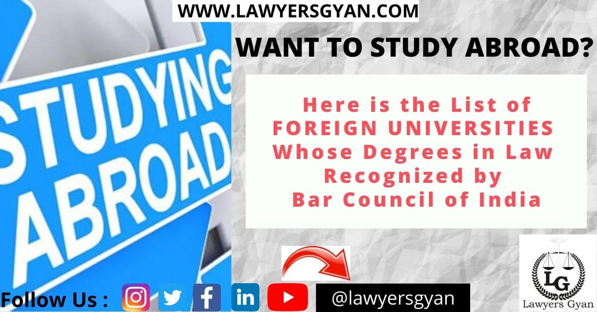 List of Foreign Universities Whose Degrees in Law Recognized by Bar Council of India